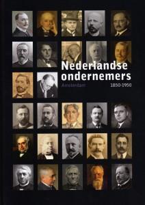 Nederlandse ondernemers 1850-1950, deel 5: Amsterdam